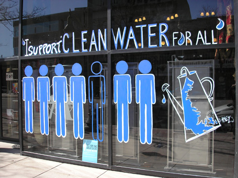 Window art work promoting clean water for all.
