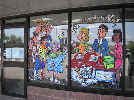 Promtional window art work for running candidate in upcoming election.